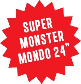 Super Monster Mondo 24""