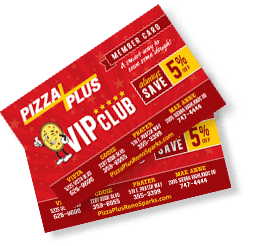 Pizza Plus VIP Cards